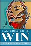 I Am Created To Win