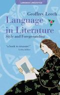 Language of Literature: Form and Function in Literary Style