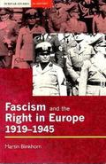 Fascism and the Right in Europe, 1919-1945
