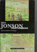 Jonson Four Comedies : Volpone, or the Fox Epicoene, or the Silent Woman, the Alchemist, Bar...