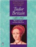 Tudor Britain 1485-1603 (Longman Advanced History)