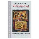 Achieving Understanding: Discourse in Intercultural Encounters (Language in Social Life)