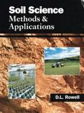 Soil Science : Methods and Applications - David L. Rowell - Paperback