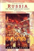 Russia The Tsarist and Soviet Legacy