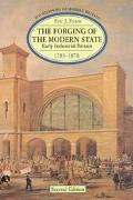Forging of the Modern State Early Industrial Britain, 1783-1870