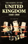 Making of the United Kingdom 1660-1800 State, Religion and Identity in Britain and Ireland