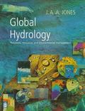 Global Hydrology Processes, Resources and Environmental Management