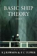 Basic Ship Theory, Vol. 1