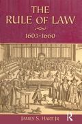 Rule of Law 1603-1660 Crowns, Courts and Judges