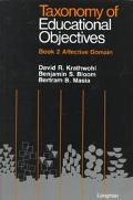 Taxonomy of Educational Objectives: Book 2 Affective Domain