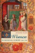 Women in Medieval Europe, 1200-1500