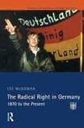 Radical Right in Germany 1870 To the Present