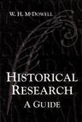 Historical Research A Guide