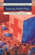 Analyzing Health Policy Sociological Approaches