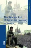 Rise and Fall of the Soviet Economy An Economic History of the USSR 1945-1991