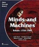 Minds and Machines: Student's Book (Set of 20) (Think Through History)