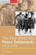 First World War Peace Settlements, 1919-1925