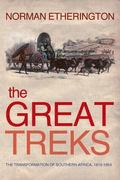 Great Treks The Transformation of Southern Africa, 1815-1854