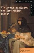 Widowhood in Medieval and Early Modern Europe