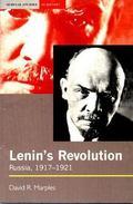 Lenin's Revolution-Russia, 1917-1921 Russia, 1917-1921
