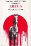 Peter Shaffer: Equus: Study Texts