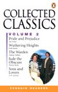 Collected Classics Pride and Prejudice/Wuthering Heights/the Warden/Jude the Obscure/Sons an...