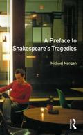 Preface to Shakespeare's Tragedies