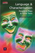 Language and Characterisation People in Plays and Other Texts