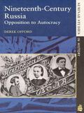 Nineteenth-Century Russia Opposition to Autocracy