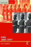 India 1885-1947 The Unmaking of an Empire