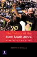Politics of the New South Africa Apartheid and After