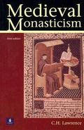 Medieval Monasticism Forms of Religious Life in Western Europe in the Middle Ages
