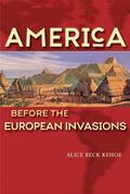 America Before the European Invasions