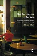 Formation of Turkey The Seljukid Sultanate of Rum  Eleventh to Fourteenth Century
