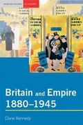 Britain and Empire, 1880-1945