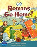 Romans Go Home Info Trail Competent Book 2 (LITERACY LAND)