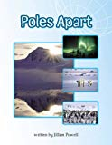 Poles Apart Info Trail Competent Book 10 (LITERACY LAND)