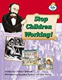 Stop children working Info Trail Fluent Book 4 (LITERACY LAND)
