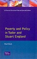 Poverty and Policy in Tudor and Stuart England