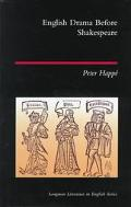 English Drama Before Shakespeare (Longman Literature in English)