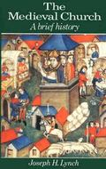 Medieval Church A Brief History