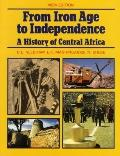 From Iron Age to Independence: History of Central Africa