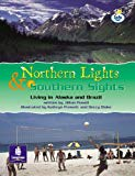 LILA:IT:Independent Plus:Northern Lights and Southern Sights: Living in Alaska and Brazil In...