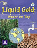 Lila:It:Independent Access:Liquid Gold:Water on Tap Info Trail Independent Access (Literacy ...