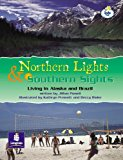 Lila:it:Independent Plus Access:Northern Lights and Southern Sights:Living in Alaska and Bra...