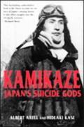 Kamikaze Japan's Suicide Gods