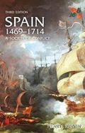 Spain, 1469-1714 A Society Of Conflict