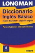 Longman Diccionario Ingles Basico Ingles-Espanol / Espanol Ingles