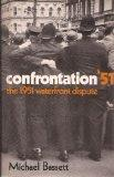 Confrontation '51;: The 1951 waterfront dispute