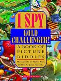 I Spy Gold Challenger! A Book of Picture Riddles